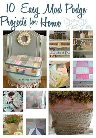 10 Easy Mod Podge Projectst