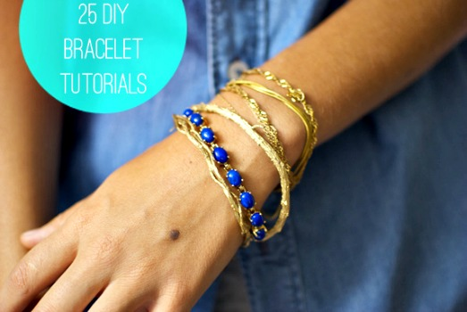 25 DIY Bracelets (Tutorials)
