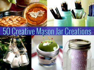50 Creative Uses for Mason Jars
