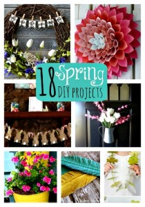 18 Fantastic Spring DIY Projects!