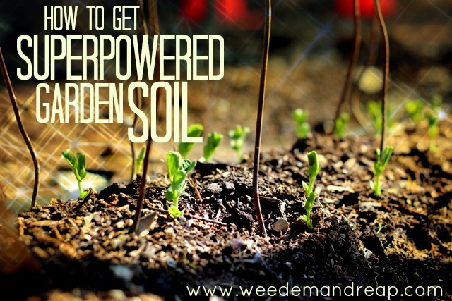 How to get Superpowered Garden Soil