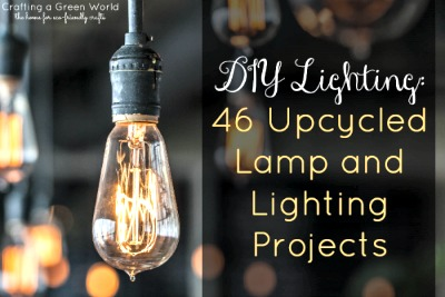 DIY Lighting: 46 Upcycled Lamp and Lighting Projects