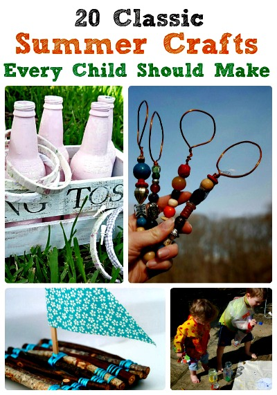 20 Fantastic Summer Crafts Every Child Should Make