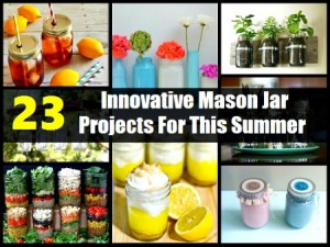 23 Innovative Mason Jar Projects For This Summer