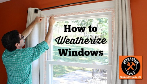 How to Weatherize Windows with Plastic Film Insulation (plus a bonus tip!)